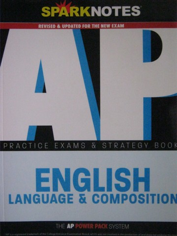 SparkNotes AP English Language & Composition Practice Exams (P)