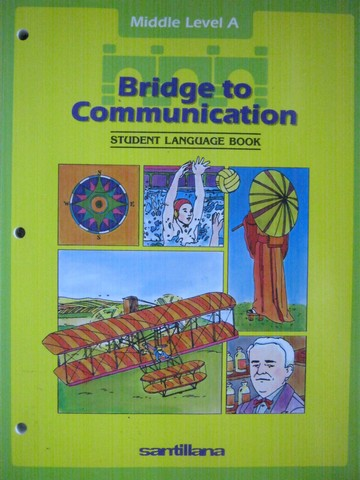 Bridge to Communication Middle A Student Language Book (P)