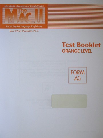 MAC II Test Booklet Orange Level Form A3 (P) by Jean Maculaitis