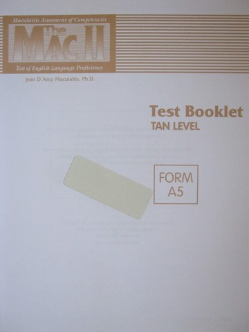 MAC II Test Booklet Tan Level Form A5 (P) by Jean Maculaitis