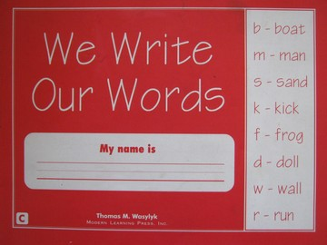 We Write Our Words Book C (P) by Thomas M Wasylyk