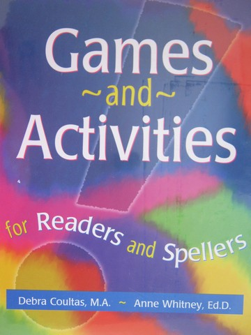 Games & Activities for Readers & Spellers (Pk) by Coultas