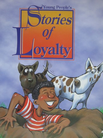 Stories of Loyalty (P)(Big) by Henry & Melissa Billings
