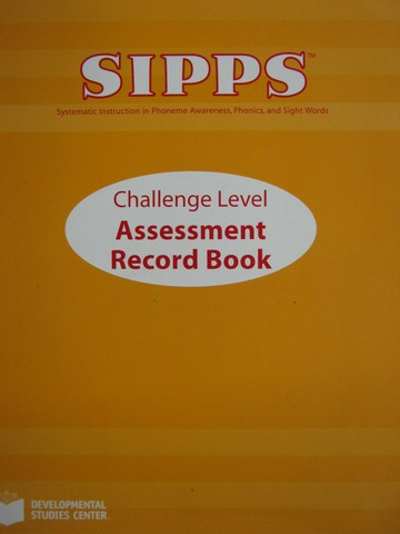 SIPPS Challenge Assessment Record Book (P) by John Shefelbine