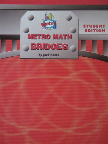 Metro Math Bridges Student Edition (P) by Jack Beers