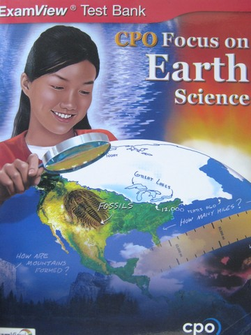 CPO Focus on Earth Science ExamView Test Bank (P) by Eddleman,
