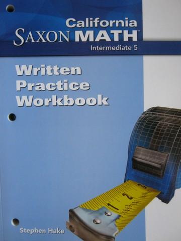 California Saxon Math Intermediate 5 Written Practice Work ...