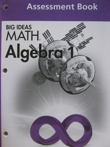 Big Ideas Math Algebra 1 Common Core Assessment Book (P)