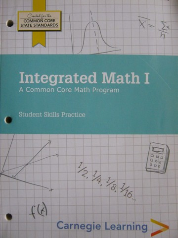 Integrated Math 1 Student Skills Practice (P) by Bartle,