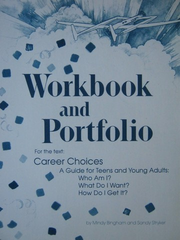 Career Choices Workbook & Portfolio (P) by Bingham & Stryker