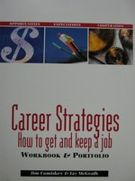 Career Strategies How to Get & Keep a Job Workbook (P)