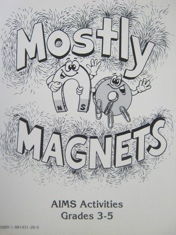 Mostly Magnets (P) by Winkleman, Hoover, Mercier, Larimer,