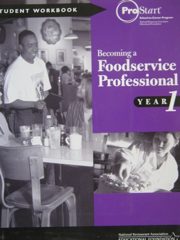 ProStart Becoming a Foodservice Professional Year 1 Workbook (P)
