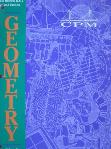 CPM Mathematics 2 2nd Edition Geometry Volume 2 (P) by Sallee,