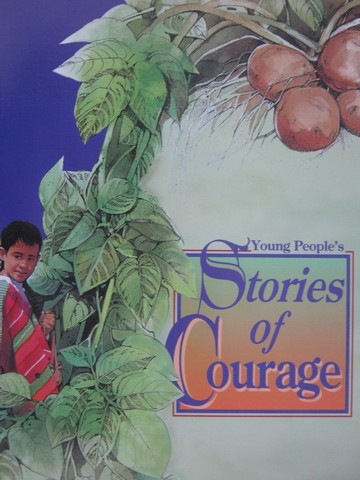Stories of Courage (P)(Big) by Henry & Melissa Billings