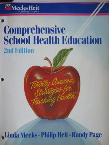 Comprehensive School Health Education 2nd Edition (P) by Meeks,