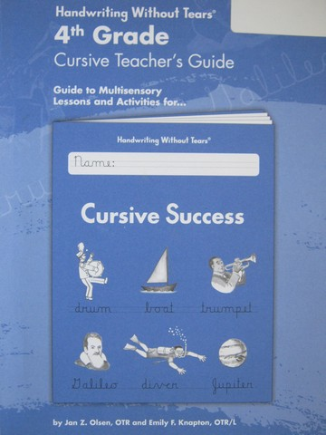 Handwriting Without Tears 4 Cursive Success TG (TE)(P) by Olsen,