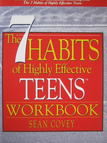 7 Habits of Highly Effective Teens Workbook (P) by Sean Covey