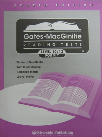 Gates-MacGinitie Reading Tests 4e Level 10/12 Form T Test (Pk)