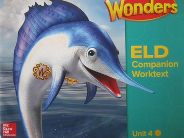 Wonders 2.4 ELD Companion Worktext (CA)(P) by August, Echevarria