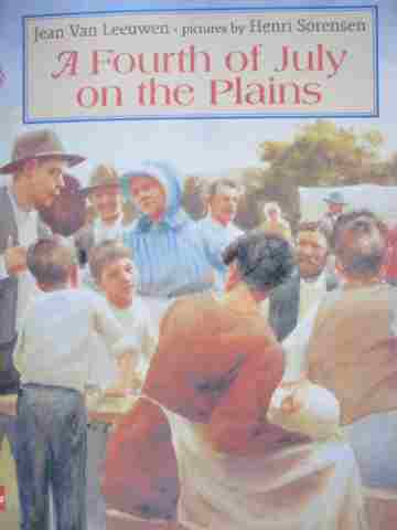 A Fourth of July on the Plains (P)(Big) by Jean Van Leeuwen