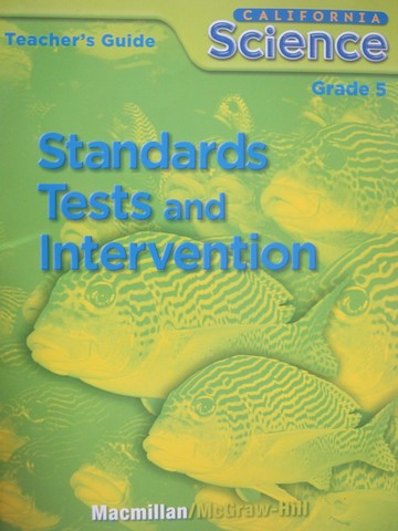 California Science 5 Standards Tests & Intervention (CA)(TE)(P)