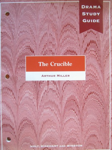Drama Study Guide to The Crucible (P) by Carroll Moulton