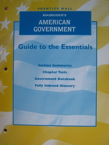 Magruder's American Government Guide to the Essentials (P)