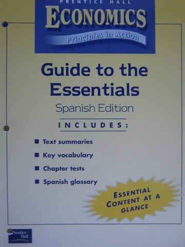 Economics Principles in Action Guide to the Essentials SP (P)