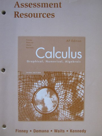 Calculus Graphical Numerical Algebraic 3e Assessment Resource(P)