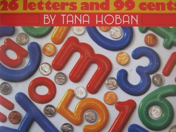 26 Letters & 99 Cents (P)(Big) by Tana Hoban