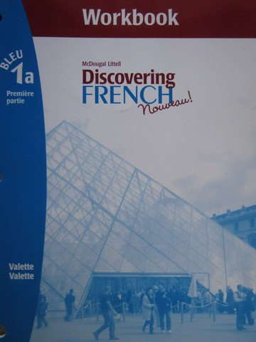 Discovering French Nouveau! Bleu 1a Workbook (P) by Valette,