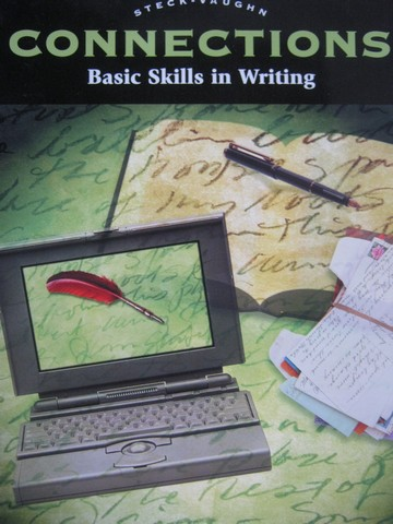 Connections Basic Skills in Writing (P) by Ellen Northcutt