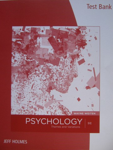 Psychology 9th Edition Test Bank (P) by Jeff Holmes