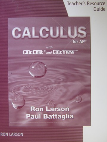 Calculus for AP Teacher's Resource Guide (TE)(P) by Ron Larson
