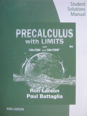 Precalculus with Limits 4th Edition Student Solutions Manual (P)