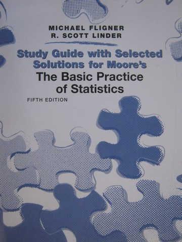 Basic Practice of Statistics 5th Edition Study Guide (P)