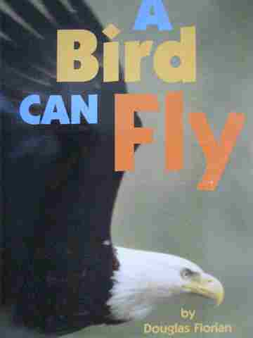 A Bird Can Fly (P)(Big) by Douglas Florian