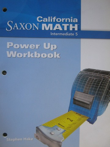 California Saxon Math Intermediate 5 Power Up Workbook (CA)(P)