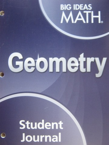 Big Ideas Math Geometry Student Journal (P) by Larson & Boswell