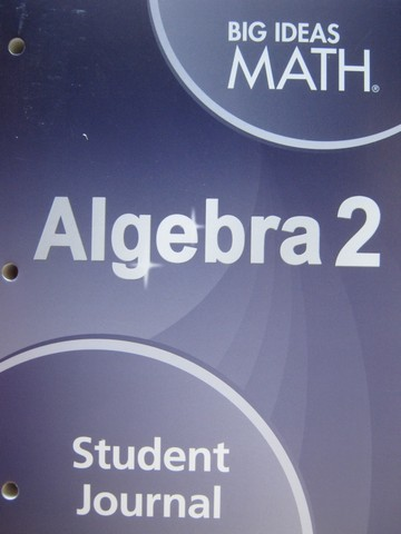 Big Ideas Math Algebra 2 Student Journal (P) by Larson & Boswell