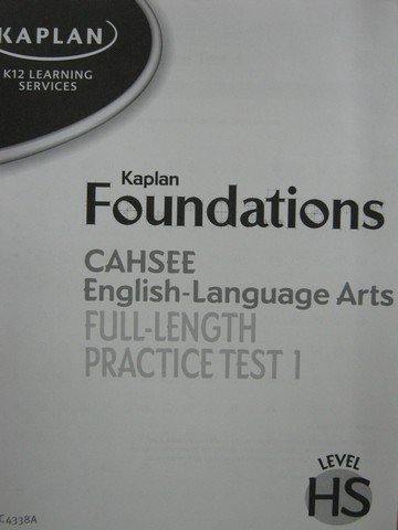 Kaplan Foundations CAHSEE English Full-Length Practice Test 1(P)
