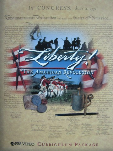 Liberty! The American Revolution Curriculum Package (Pk)