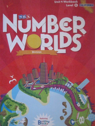 Number Worlds G Unit 4 Workbook California Edition (CA)(P)