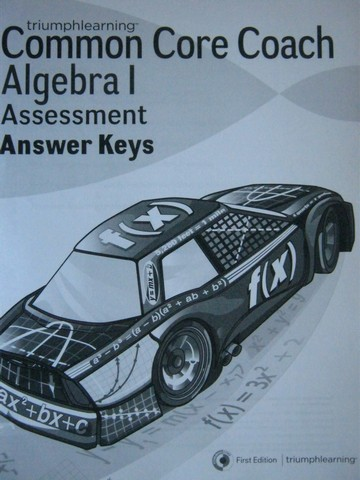 Common Core Coach Algebra 1 Assessment Answer Keys (P)