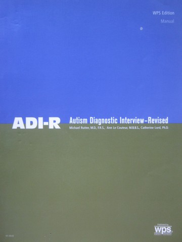 ADI-R Autism Diagnostic Interview Revised Manual (P) by Rutter,