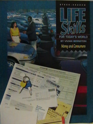 Life Skills for Today's World Money and Consumers (P) by Berns