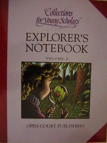 Collections for Young Scholars 2 Explorer's Notebook (P)