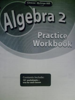 Glencoe Algebra 2 Practice Workbook (P) [0078790573] - $4 95