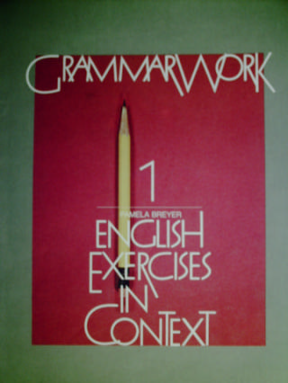 GrammarWork 1 English Exercises in Context (P) by Breyer